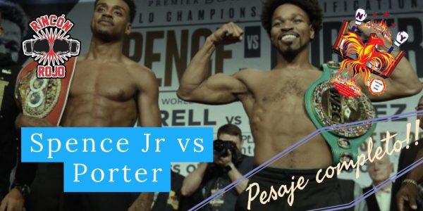 Pesaje: Porter vs Spence Jr
