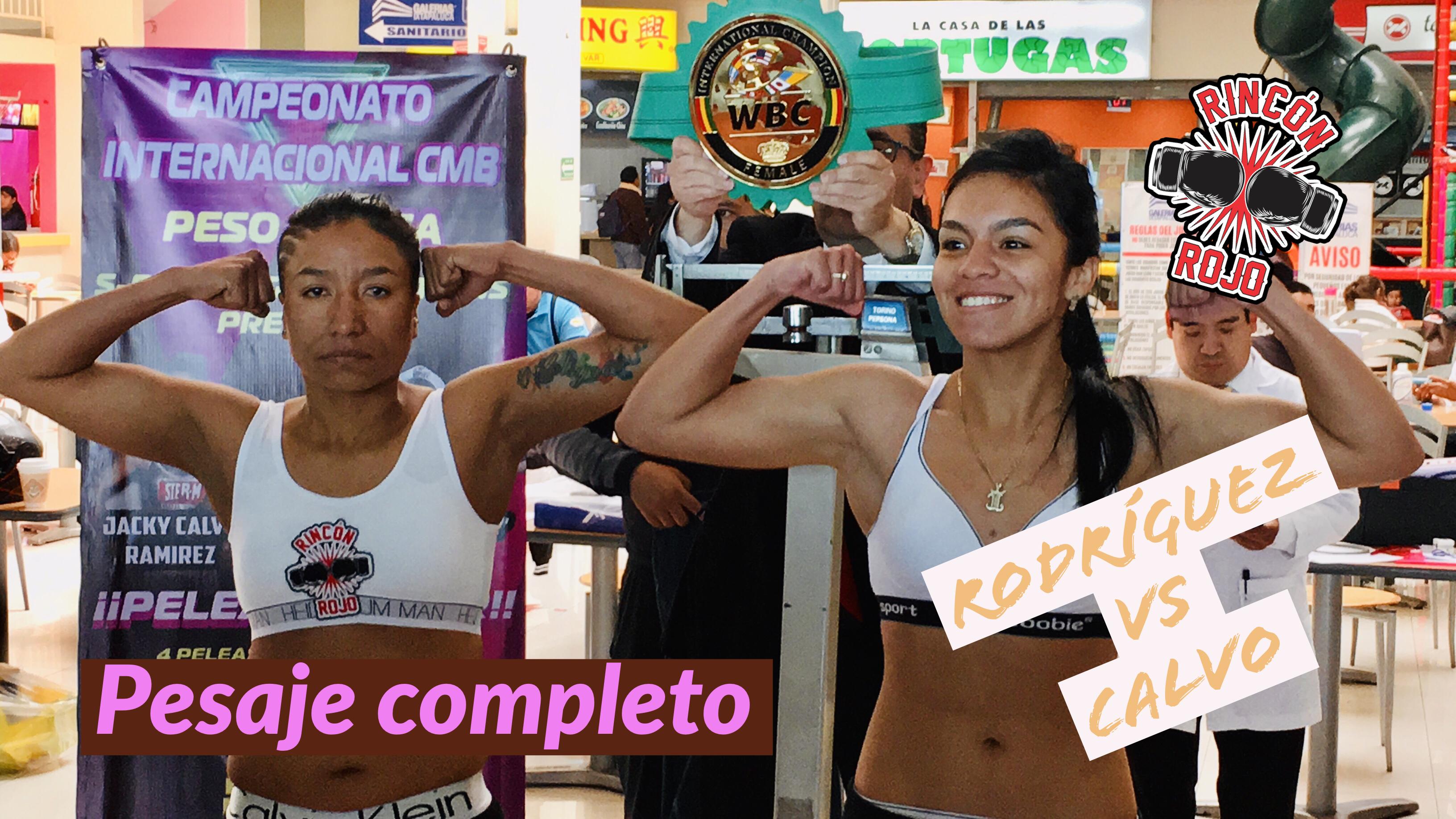 Calvo vs Rodríguez: pesaje