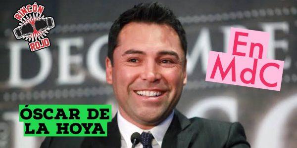 De La Hoya en MdC